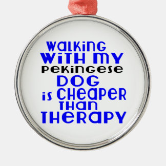 Walking With My Pekingese Dog Designs Silver-Colored Round Decoration
