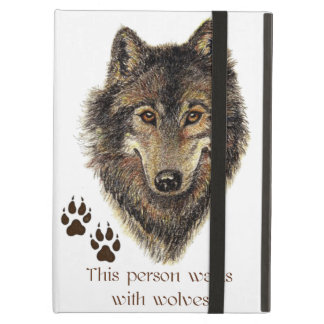 Walks with Wolves Quote Wild Wolf Head Logo iPad Air Case