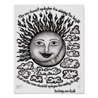Wall Art Poster The Sun Doesn't Apologize