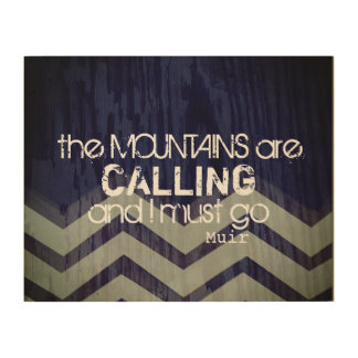 wall art quote The Mountains Are Calling