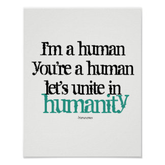 Wall Poster I'm a Human Unite Inspiration