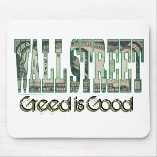 Wall Street/ Greed is Good Mouse Pad