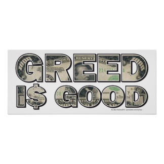 Wall Street/ Greed is Good Poster