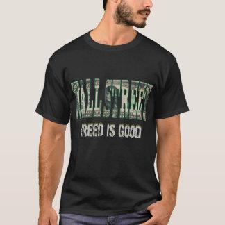 Wall Street Greed is Good T-Shirt