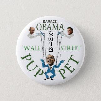 Wall Street Puppet 6 Cm Round Badge