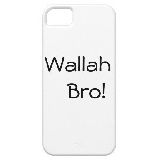 Wallah Bro! Phone case Cover For iPhone 5/5S