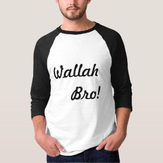 Wallah Bro T-Shirt