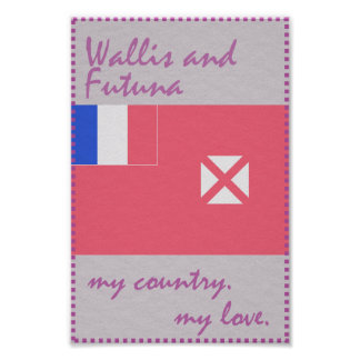Wallis and Futuna My Country My Love Poster