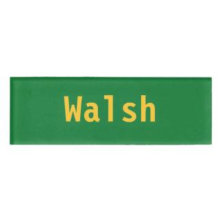 Walsh Name Tag