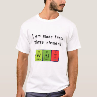 Walt periodic table name shirt