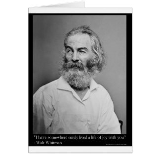 Walt Whitman Joy With You Love Quote Mugs Tees etc Greeting Card