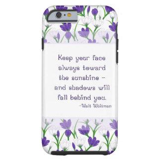 Walt Whitman Quote- Spring Crocus Flowers Tough iPhone 6 Case