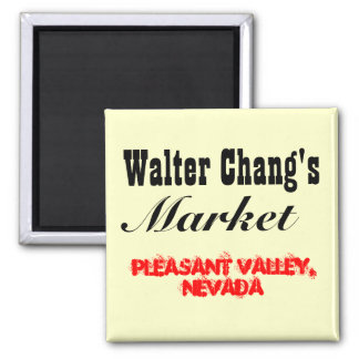Walter Chang's Market Square Magnet