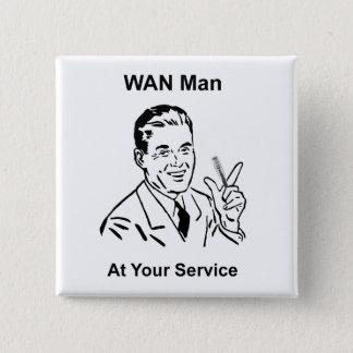WAN Man At Your Service Retro Tech 15 Cm Square Badge