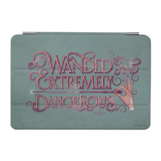 Wanded And Extremely Dangerous Graphic - Pink iPad Mini Cover
