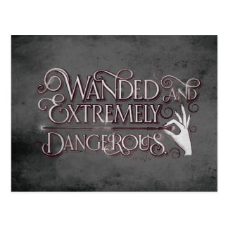 Wanded And Extremely Dangerous Graphic - White Postcard