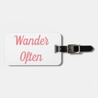 Wander Often Luggage Tag