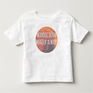 Wander Often, Wonder Always Toddler T-Shirt