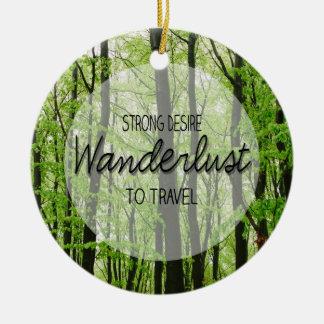Wanderlust Forest Quote Round Ceramic Decoration