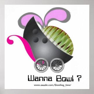 Wanna bowl ? poster