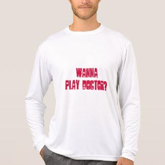 WANNA PLAY DOCTOR? LONG SLEEVE MICRO FIBER SHIRT