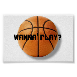 Wanna Play Posters