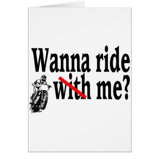 Wanna Ride Me Card