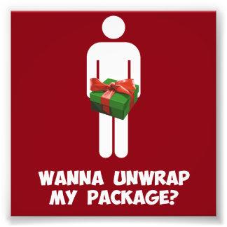 Wanna Unwrap my Package? Photo Art