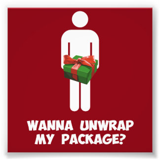 Wanna Unwrap my Package? Photograph