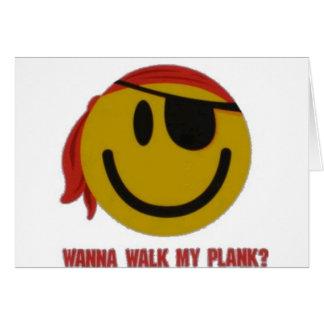 Wanna Walk My Plank Greeting Card