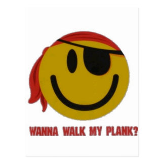 Wanna Walk My Plank Postcard