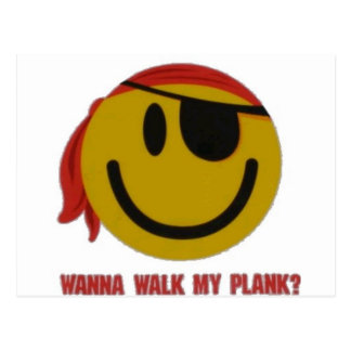 Wanna Walk My Plank Postcard