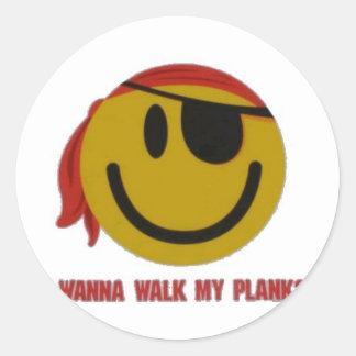 Wanna Walk My Plank Round Sticker