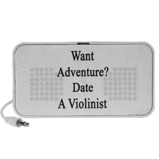 Want Adventure Date A Violinist iPod Speaker