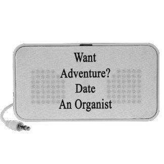 Want Adventure Date An Organist Notebook Speaker