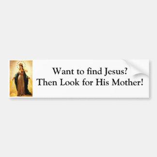 Want to find Jesus? Bumper Sticker