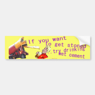 Want to get stoned? bumper sticker