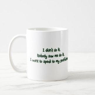 Want to Speak to My Godfather Basic White Mug