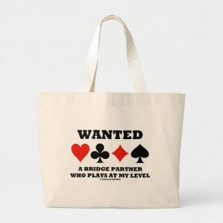 Wanted A Bridge Partner Who Plays At My Level Jumbo Tote Bag