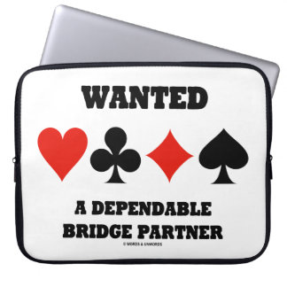 Wanted A Dependable Bridge Partner Four Card Suits Laptop Sleeve