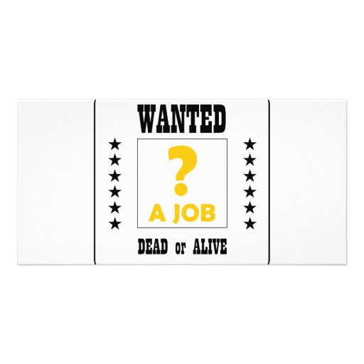 Wanted... a Job ! Personalized Photo Card