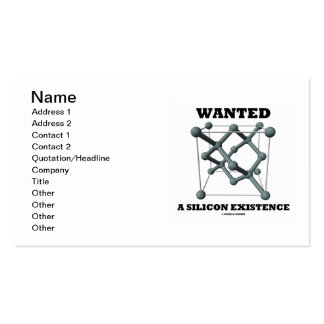 Wanted A Silicon Existence (Chemical Structure) Pack Of Standard Business Cards