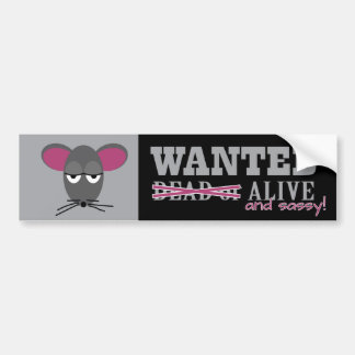 Wanted: Alive and Sassy - Barn Hunt Bumper Sticker