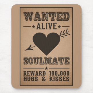 WANTED ALIVE: SOULMATE mousepad