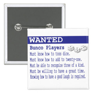 wanted bunco players 15 cm square badge