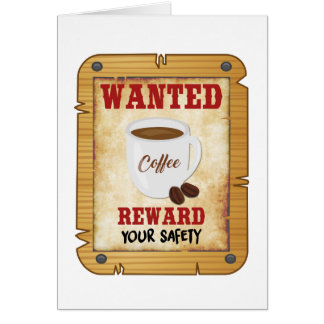 Wanted Coffee Card