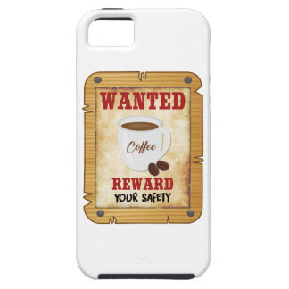 Wanted Coffee iPhone 5 Cover