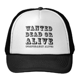 Wanted Dead or Alive Cap