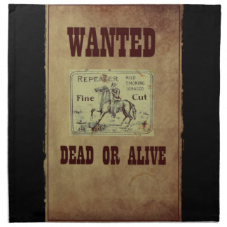 Wanted Dead or Alive Napkin