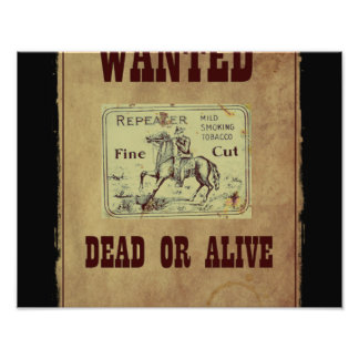 Wanted Dead or Alive Photograph